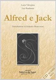 Alfred e Jack - Lucia Valcepina